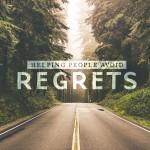 Helping people avoid regrets