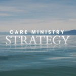Care Ministry Strategy